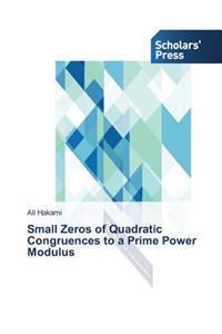 Small Zeros of Quadratic Congruences to a Prime Power Modulus