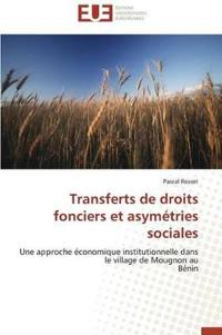 Transferts de Droits Fonciers Et Asym�tries Sociales