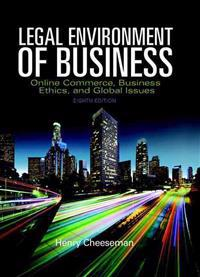 Legal Environment of Business: Online Commerce, Ethics, and Global Issues, Student Value Edition