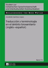 Traducción y terminología en el ámbito biosanitario