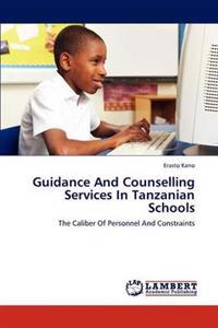 Guidance and Counselling Services in Tanzanian Schools