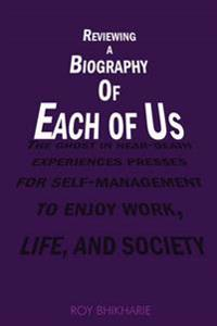 Reviewing a Biography of Each of Us