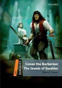 Conan the Barbarian -The Jewels of Gwahlurtv: Level 2