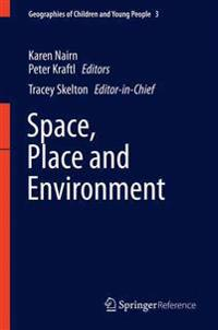 Space, Place, and Environment