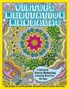 Virtues Meditation Mandalas Coloring Book: A Spiritual Stress-Reducing Coloring Book for All Ages