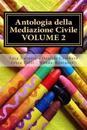 Antologia della Mediazione Civile - VOLUME 2