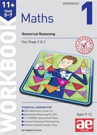 11+ maths year 5-7 workbook 1 - numerical reasoning