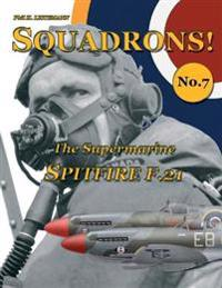 The Supermarine Spitfire F.21