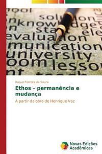 Ethos - Permanencia E Mudanca