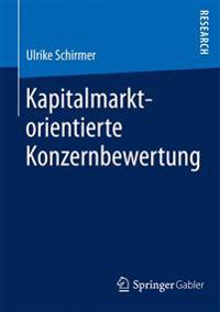 Kapitalmarktorientierte Konzernbewertung