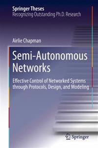 Semi-autonomous Networks