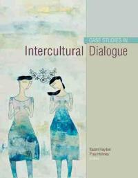 Case Studies in Intercultural Dialogue