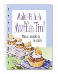 Make It in a Muffin Tin