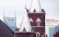 Nashville Architecture: A Guide to the City