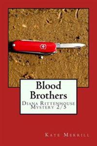 Blood Brothers: Diana Rittenhouse Mystery 2/5