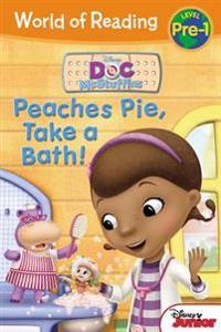 Doc McStuffins Peaches Pie, Take a Bath!: Level Pre-1