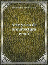 Arte y USO de Arquitectura Parte 1