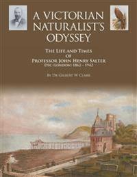 A Victorian Naturalist's Odyssey