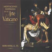 Meditaciones Inspiradas En El Arte Vaticano