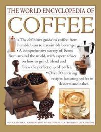 The World Encyclopedia of Coffee