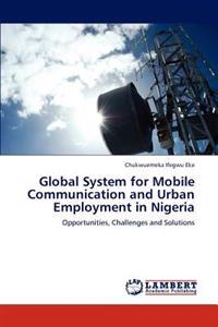 Global System for Mobile Communication and Urban Employment in Nigeria