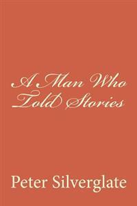 A Man Who Told Stories