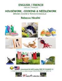 English / French: Housework, Cooking & Needlework: Black & White Version