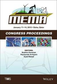 Proceedings of the Tms Middle East: Mediterranean Materials Congress on Energy and Infrastructure Systems (Mema 2015)
