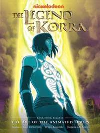 The Legend of Korra: The Art of the Animated Series, Book Four: Balance