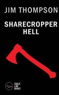 Sharecropper Hell