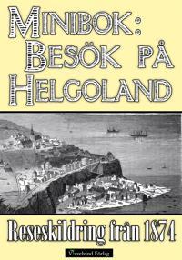 Minibok: Besök på Helgoland 1874