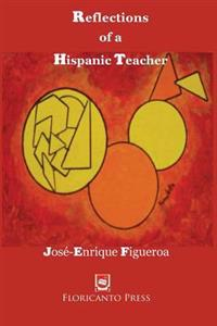 Reflections of a Hispanic Teacher: Resistance to Class and Racial Oppression in the Classroom.