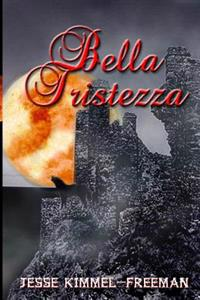 Bella Tristezza
