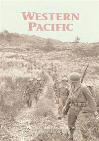 The U.S. Army Campaigns of World War II: Western Pacific