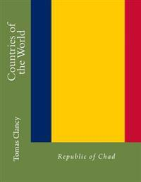Countries of the World: Republic of Chad