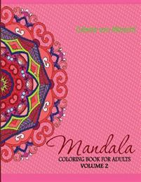 Mandala: Coloring Book for Adults Volume 2