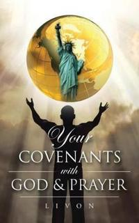 Your Covenants with God & Prayer