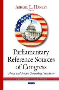 Parliamentary Reference Sources of Congress