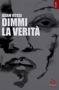 DIMMI La Verita