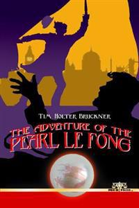 The Adventure of the Pearl Le Fong