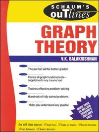 Schaum's Outline of Theory and Problems of Graph Theory