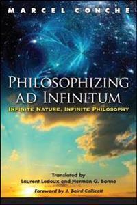 Philosophizing Ad Infinitum