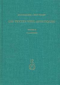 Les Textes Vieil-Avestiques: Volume III: Commentaire