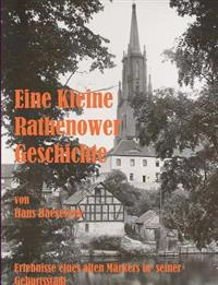 Eine Kleine Rathenower Geschichte