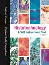 Histotechnology: A Self Instructional Text