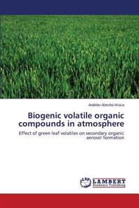 Biogenic Volatile Organic Compounds in Atmosphere