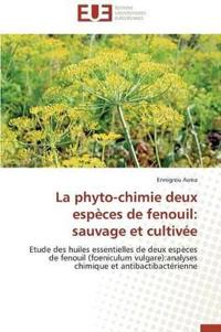 La Phyto-Chimie Deux Especes de Fenouil: Sauvage Et Cultivee