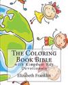 The Coloring Book Bible: With Kingdom Key Devotionals