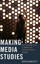 Making Media Studies: The Creativity Turn in Media and Communications Studies