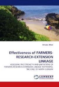 Effectiveness of Farmers-Research-Extension Linkage